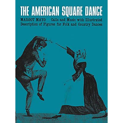Oak Archives The American Square Dance Music Sales America Series Softcover