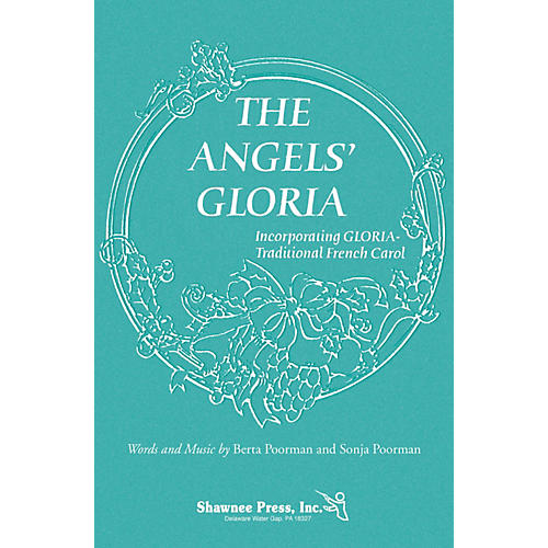 Shawnee Press The Angels' Gloria (Incorporating Gloria) 2-Part composed by Berta Poorman