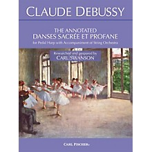 Carl Fischer The Annotated Danses Sacree et Profane