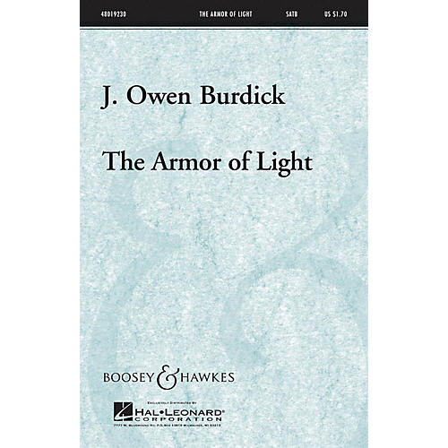 Boosey and Hawkes The Armor Of Light SATB a cappella composed by J. Owen Burdick