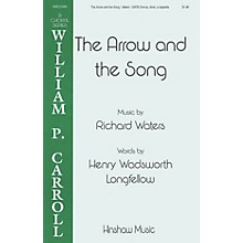 Hinshaw Music The Arrow and the Song SATB DV A Cappella composed by Richard Waters