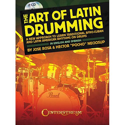 Centerstream Publishing The Art Of Latin Drumming (Book/ 2CDs)