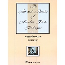 Universal The Art and Practice of Modern Technique for Flute, Vol. 3 Instructional Series by William Kincaid