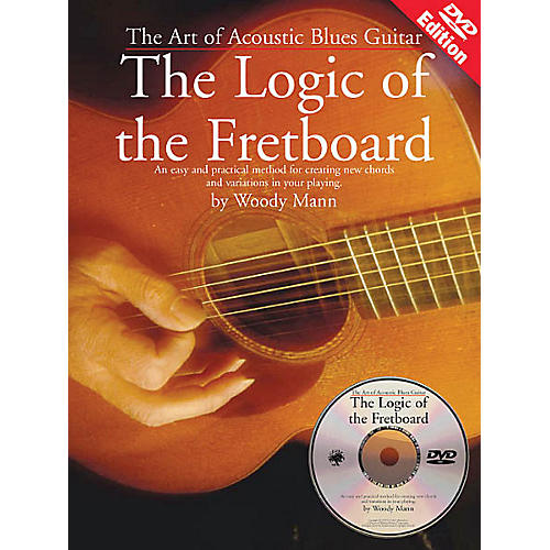 Music Sales The Art of Acoustic Blues Guitar - The Logic of the Fretboard Music Sales America BK/DVD by Woody Mann