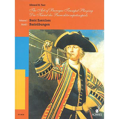 Schott The Art of Baroque Trumpet Playing (Volume 1: Basic Exercises) Schott Series