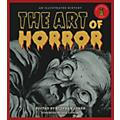 Applause Books The Art of Horror (An Illustrated History) Applause Books Series Hardcover thumbnail