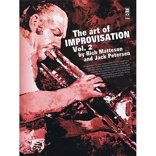 Music Minus One The Art of Improvisation: Vol. 2 Music Minus One Series Softcover with CD Written by Rich Matteson