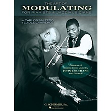 G. Schirmer The Art of Modulating (For Pianists and Jazz Musicians) Instructional Series Softcover by Carlos Salzedo