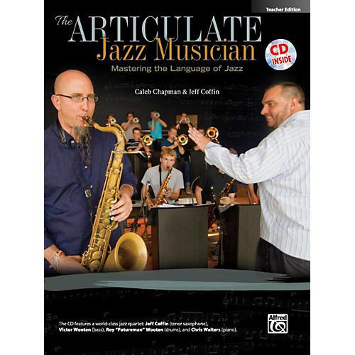 Alfred The Articulate Jazz Musician Teacher Edition (Book & CD)