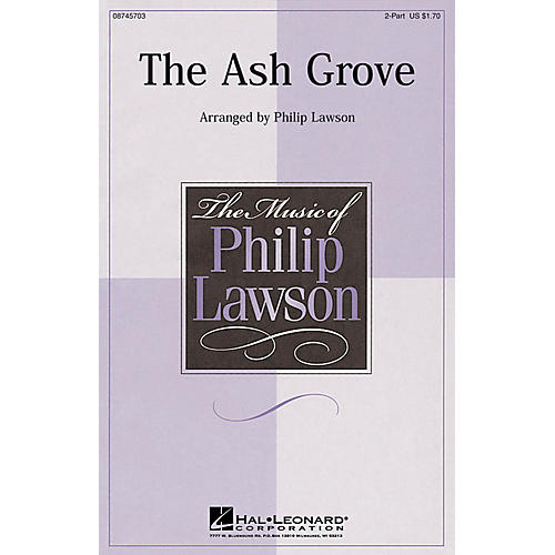 Hal Leonard The Ash Grove 2-Part arranged by Philip Lawson