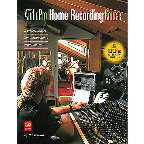 Hal Leonard The AudioPro Home Recording Course Volume 1 (Book/CD)