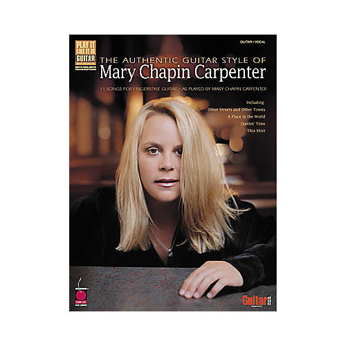 Cherry Lane The Authentic Guitar Style of Mary Chapin Carpenter Guitar Tab Songbook