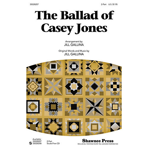Shawnee Press The Ballad of Casey Jones Studiotrax CD Arranged by Jill Gallina