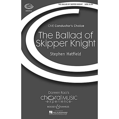 Boosey and Hawkes The Ballad of Skipper Knight (CME Conductor's Choice) SATB composed by Stephen Hatfield