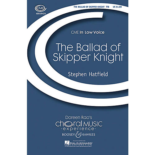 Boosey and Hawkes The Ballad of Skipper Knight TTB composed by Stephen Hatfield