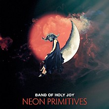 The Band of Holy Joy - Neon Primitives