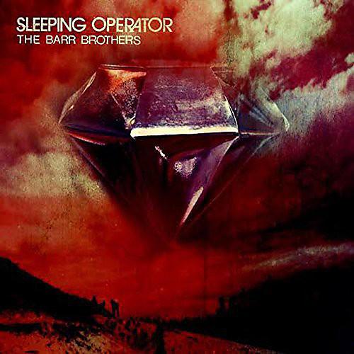 Alliance The Barr Brothers - Sleeping Operator