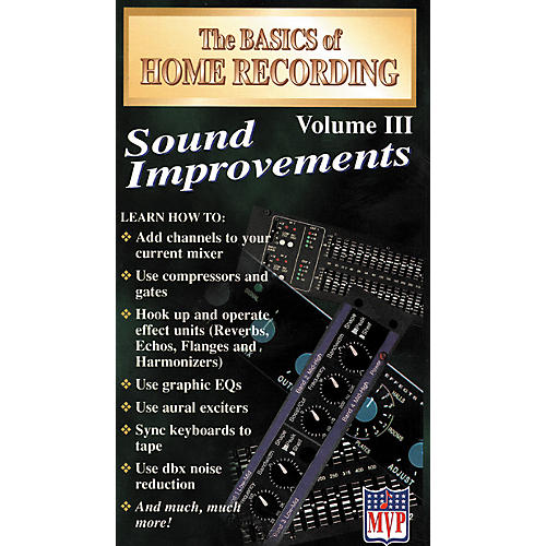 MVP The Basics of Home Recording Volume 3 - Sound Improvements (VHS)