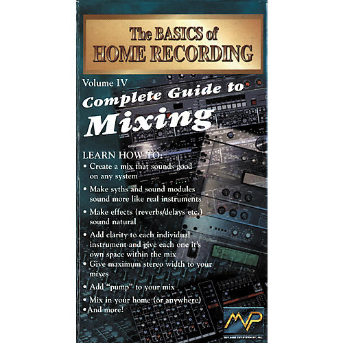 MVP The Basics of Home Recording Volume 4 - Complete Guide To Mixing (VHS)