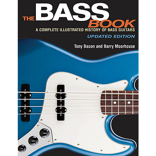 Backbeat Books The Bass Book Book Series Softcover Written by Tony Bacon