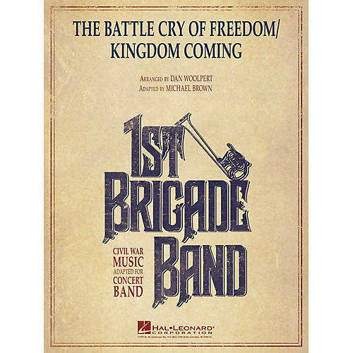 Hal Leonard The Battle Cry of Freedom/Kingdom Coming Concert Band Level 3-4 Arranged by Dan Woolpert