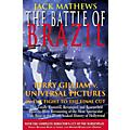Applause Books The Battle of Brazil Applause Books Series Softcover Written by Jack Mathews thumbnail