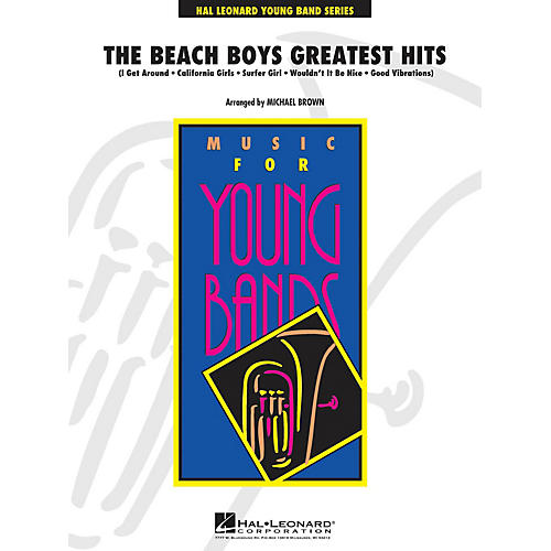 Hal Leonard The Beach Boys Greatest Hits - Young Concert Band Series Level 3 arranged by Michael Brown