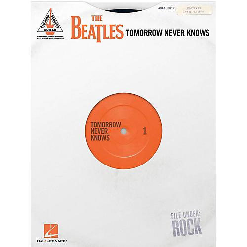 Hal Leonard The Beatles - Tomorrow Never Knows Guitar Tab Songbook