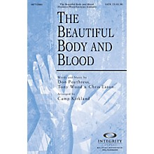 Integrity Choral The Beautiful Body and Blood CD ACCOMP Arranged by Camp Kirkland