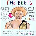 Alliance The Beets - Spit in the Face of People Who Don't Want to Be Cool thumbnail