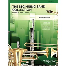 Curnow Music The Beginning Band Collection (Grade 0.5) (Mallet Percussion) Concert Band Level .5 to 1 by James Curnow