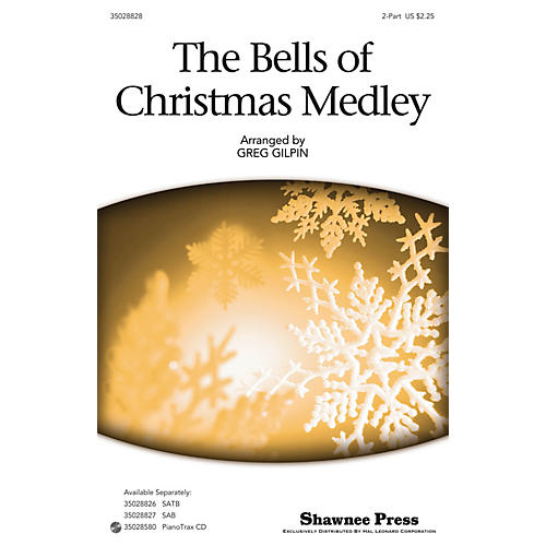 Shawnee Press The Bells Of Christmas Medley 2-Part arranged by Greg Gilpin