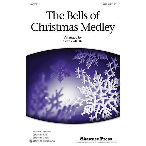 Shawnee Press The Bells Of Christmas Medley SATB arranged by Greg Gilpin