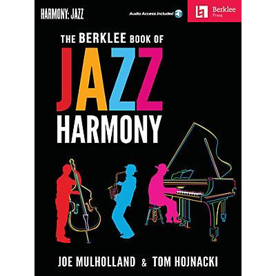 Berklee Press The Berklee Book of Jazz Harmony Berklee Guide Series Softcover Audio Online Written by Joe Mulholland