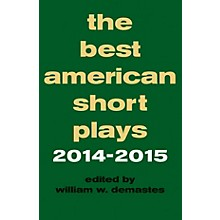 Applause Books The Best American Short Plays 2014-2015 Best American Short Plays Series Softcover