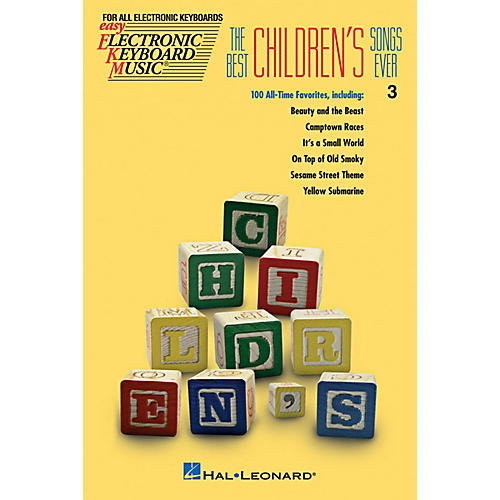 Hal Leonard The Best Children's Songs Ever EKM series #3