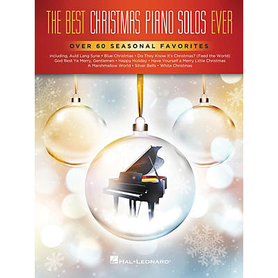 Hal Leonard The Best Christmas Piano Solos Ever (Over 60 Seasonal Favorites) Piano Solo Songbook