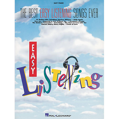 Hal Leonard The Best Easy Listening Songs Ever For Easy Piano