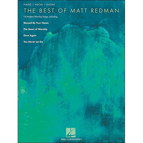 Hal Leonard The Best Of Matt Redman arranged for piano, vocal, and guitar (P/V/G)