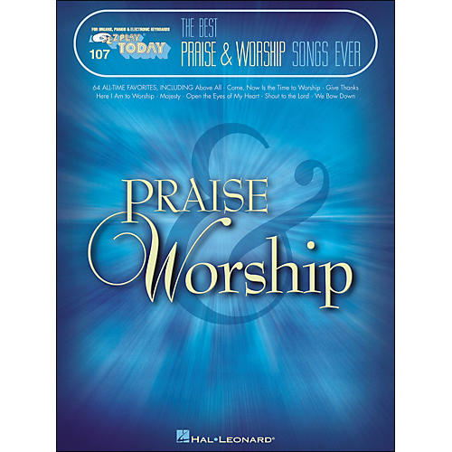 Hal Leonard The Best Praise & Worship Songs Ever E-Z Play 107