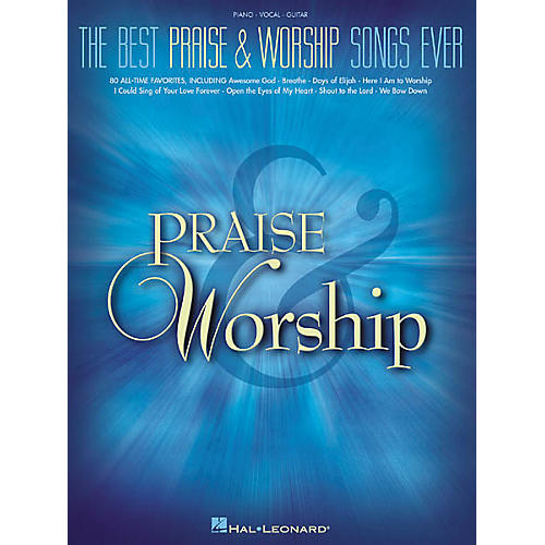 Hal Leonard The Best Praise & Worship Songs EverPiano, Vocal, Guitar Songbook