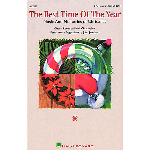 Hal Leonard The Best Time of the Year (Medley) 2 Part Singer arranged by Keith Christopher
