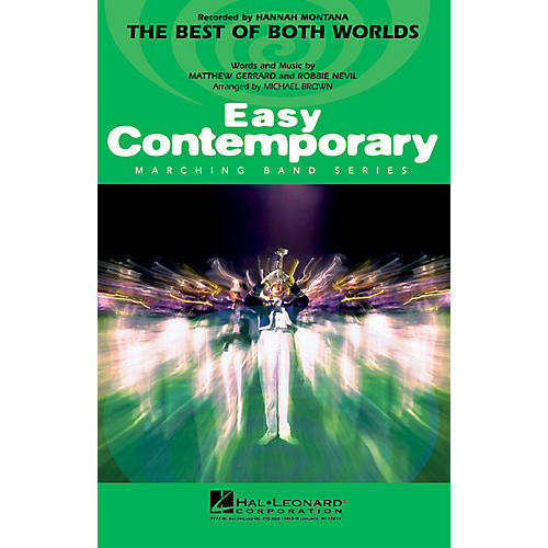 Hal Leonard The Best of Both Worlds Marching Band Level 2-3 by Hannah Montana Arranged by Michael Brown
