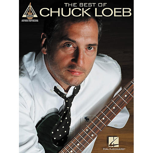 Hal Leonard The Best of Chuck Loeb Guitar Tab Book