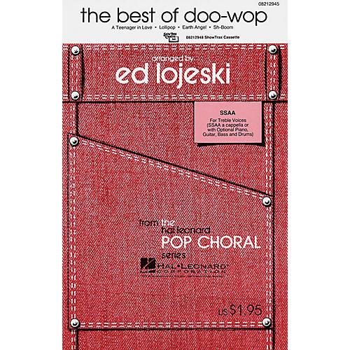 Hal Leonard The Best of Doo-Wop (Medley) (Women's) SSAA A Cappella arranged by Ed Lojeski