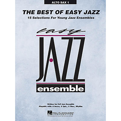 Hal Leonard The Best of Easy Jazz - Alto Sax 1 from Easy Jazz Ensemble Series (Jazz Band Level 2)