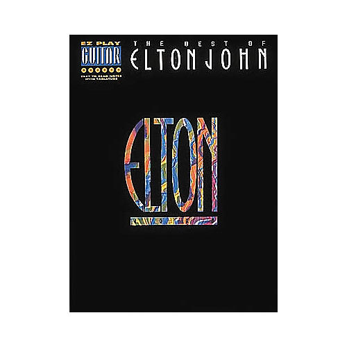 Hal Leonard The Best of Elton John EZ Play Guitar Tab Songbook