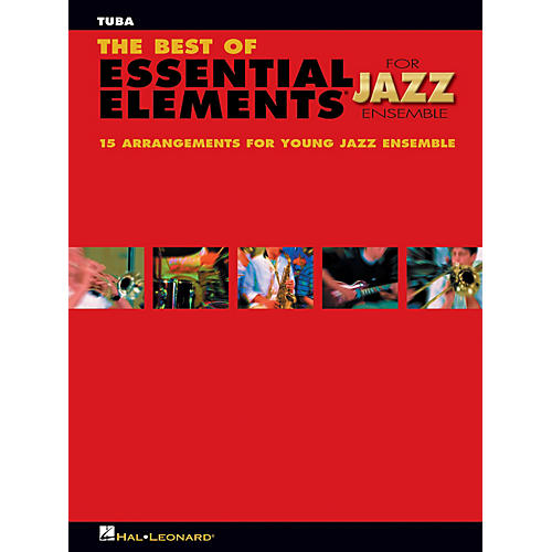 Hal Leonard The Best of Essential Elements for Jazz Ensemble (Tuba (B.C.)) Jazz Band Level 1-2 by Michael Sweeney