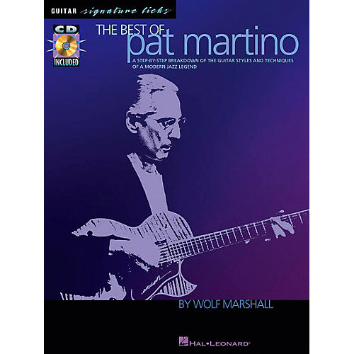 hal leonard the best of pat martino guitar signature licks book with cd musician 39 s friend. Black Bedroom Furniture Sets. Home Design Ideas