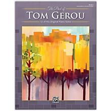 Alfred The Best of Tom Gerou, Book 3 Intermediate / Late Intermediate